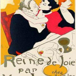"""Lautrec Henri de Toulouse, """"Reine de Joie"""""""